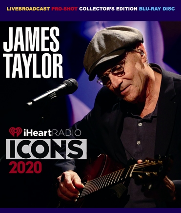 JAMES TAYLOR - iHEART RADIO ICONS 2020 (1BDR)