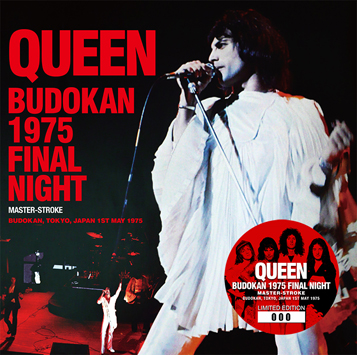 QUEEN - BUDOKAN 1975 FINAL NIGHT: MASTER-STROKE (2CD)