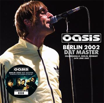 OASIS - BERLIN 2002 DAT MASTER(2CD)