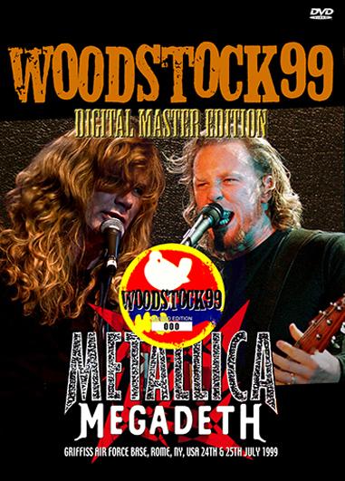 METALLICA+ MEGADETH - WOODSTOCK '99: DIGITAL REMASTER