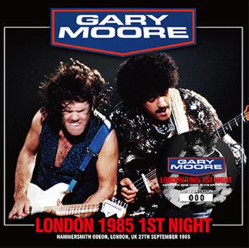 GARY MOORE - LONDON 1985 1ST NIGHT