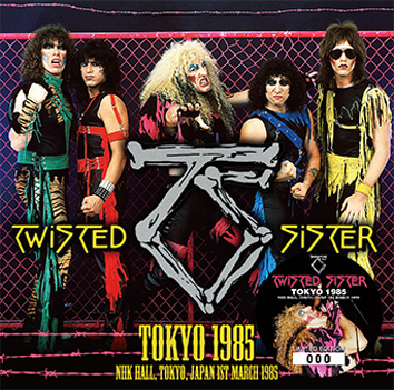 TWISTED SISTER - TOKYO 1985