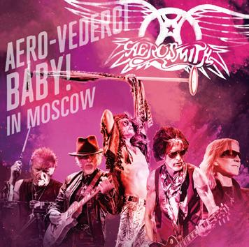 AEROSMITH -  AERO-VEDERCI BABY! IN MOSCOW