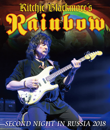 RITCHIE BLACKMORE'S RAINBOW - SECOND NIGHT IN RUSSIA 2018