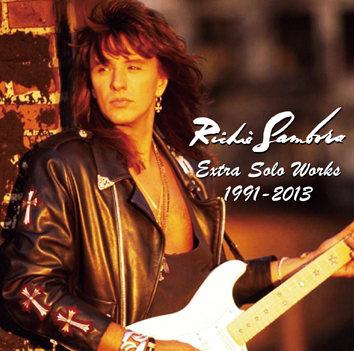 RICHIE SAMBORA - EXTRA SOLO WORKS 1991-2013 (1CDR)