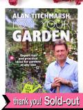 <英国ガーデニングBOOK>「ALAN TITCHMARSH LOVE YOUR GARDEN」♪英国でもっとも有名なガーデナーの大判のご本