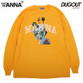 WANNA FIF&FIF LS TEE DUGOUT LIMITED COLOR ワナ ダグアウト 別注 長袖 Tシャツ (2色展開)