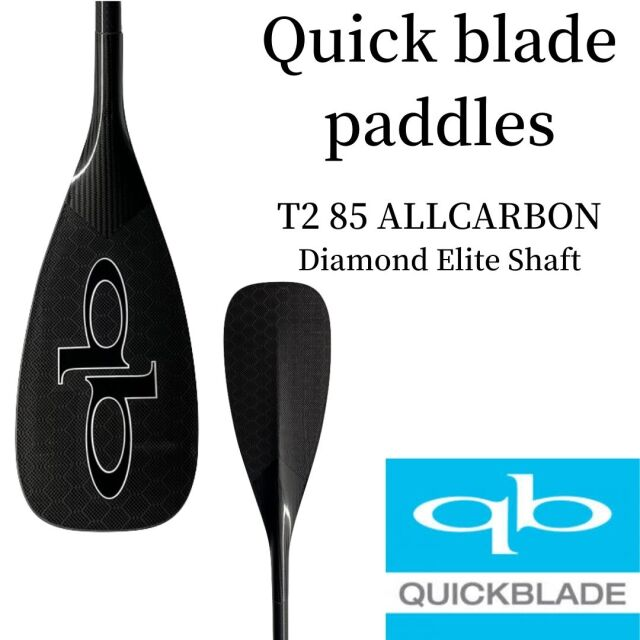 【Quick Blade】クイックブレード T2 ALL CARBON SUP サップ パドル カーボン 軽量