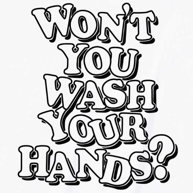 Won't you wash your hands プリントTシャツ ロゴ ポップ 英字 デザイン