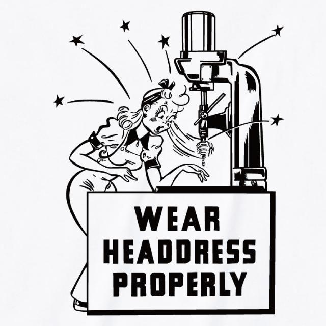WEAR HAEDDRESS PROPERLY Tシャツ