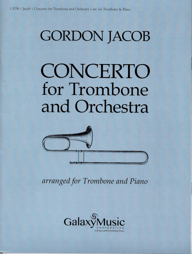 Gordon Jacob/ Concerto for Trombone&Orchestra  ゴードン・ジェイコブ/トロンボーン協奏曲(Trombone and Piano版)