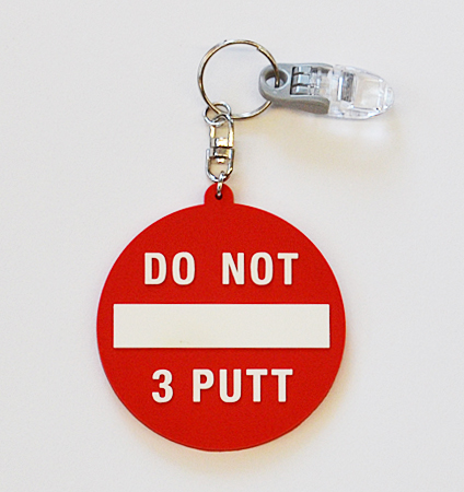 """Do Not 3 Putt"" putter cover holder"