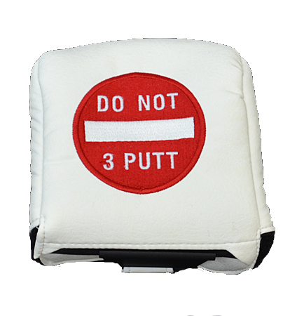 AM&E Do Not 3Putt Universal Large Mallet Putter Cover White