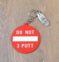 """Do Not 3 Putt"" putter cover holder"