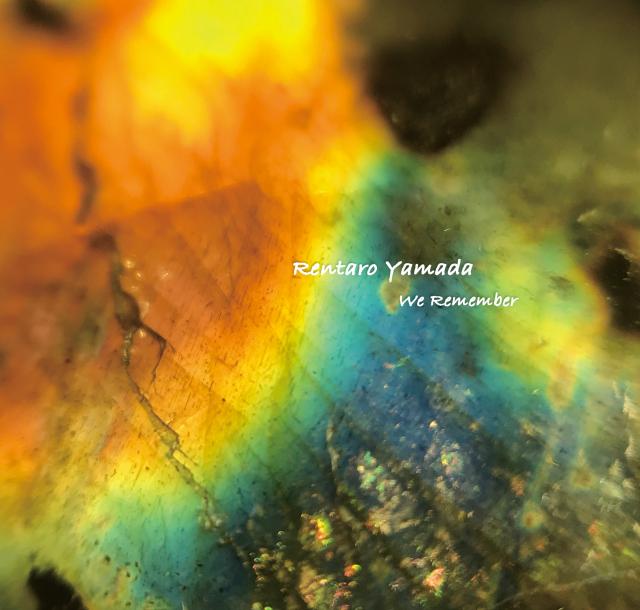 オリジナル瞑想音楽CD Rentaro Yamada 「We Rememer」