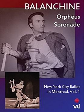 ジョージ・バランシン「ニューヨーク・シティ・バレエ・イン・モントリオール」Vol.1(直輸入DVD)