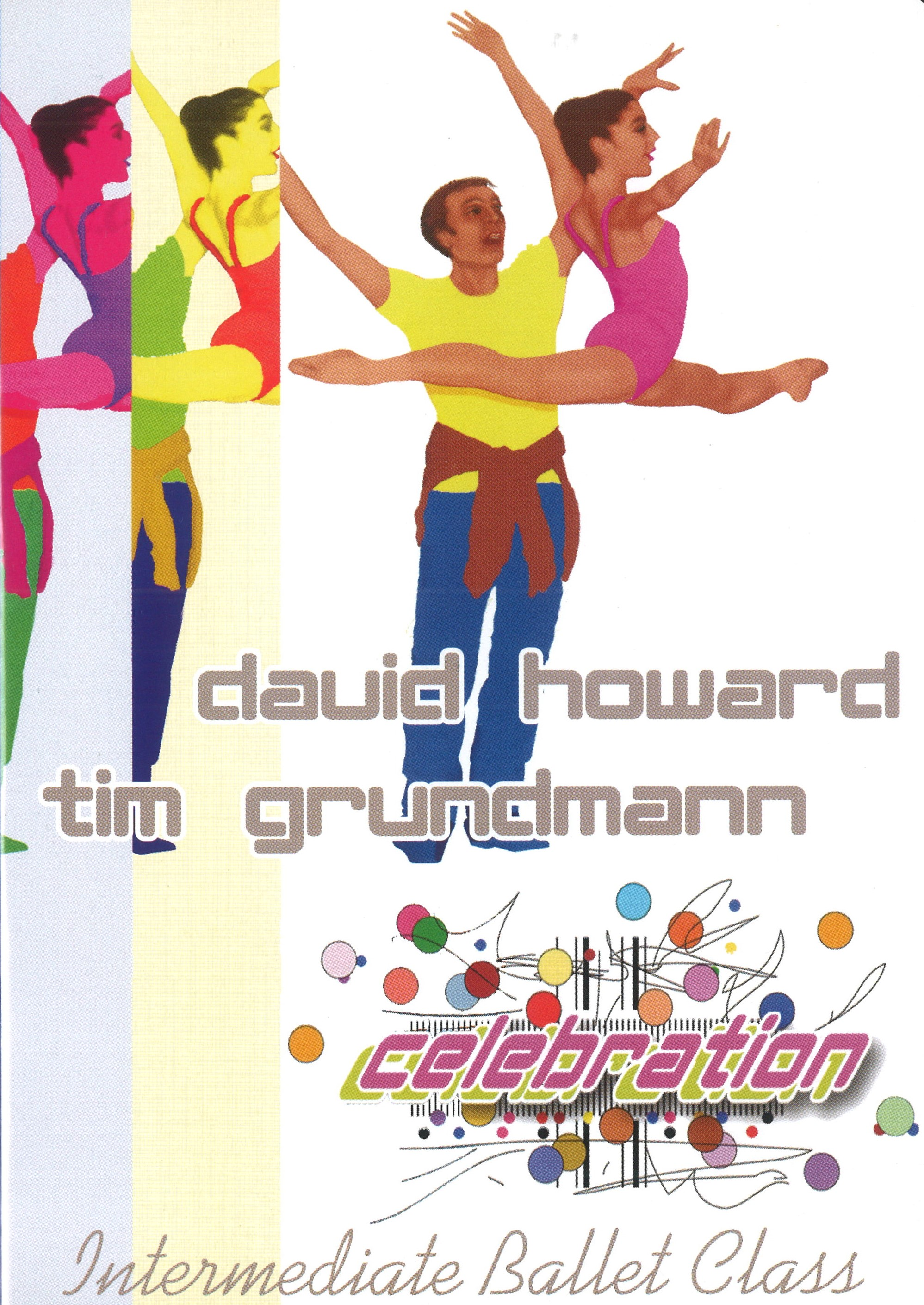 【SALE】Celebration-Intermediate Ballet Class with DAVID HOWARD-(直輸入DVD)