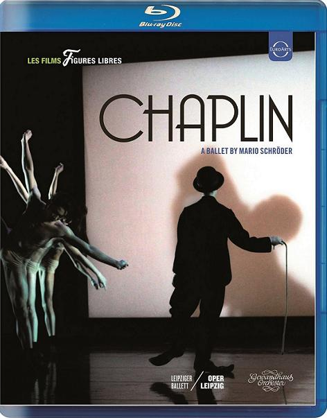 ライプツィヒ・バレエ団 「チャップリン」  振付:マリオ・シュレーダー(直輸入Blu-ray)