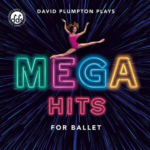 デヴィッド・プランプトン  David Plumpton: MEGA HITS FOR BALLET (直輸入CD)