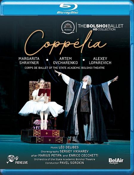 【OpusArte&BelAirフェア】ボリショイ・バレエ「コッペリア」 (直輸入Blu-ray)