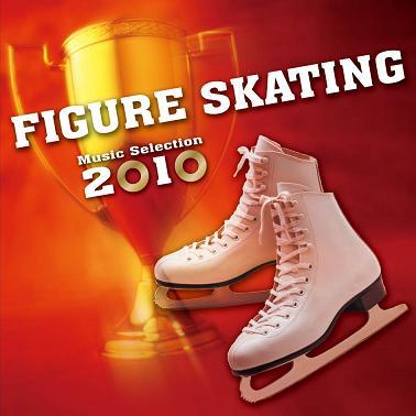 フィギュア・スケート・ミュージック・セレクション2010(CD)