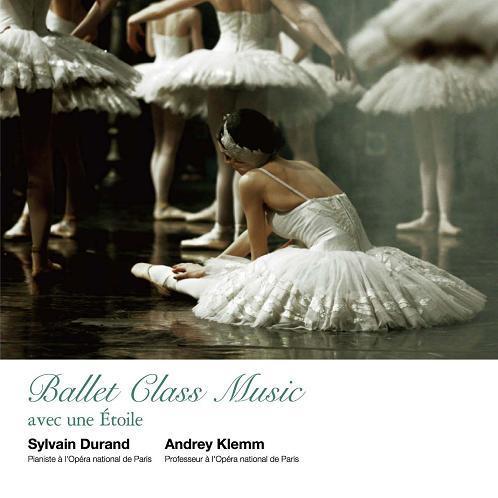 シルヴァン・デュラン Ballet Class Music(CD)