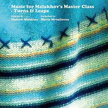 マラーホフ監修  Music for Malakhov's Master class - Turns&Leaps(CD)