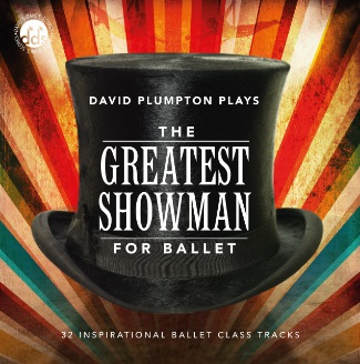 デヴィッド・プランプトン  David Plumpton: The Greatest Showman for Ballet (直輸入CD)