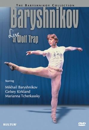 バリシニコフ・ライブ・アット・ウルフ・トラップ BARYSHNIKOV LIVE AT WOLF TRAP (直輸入DVD)