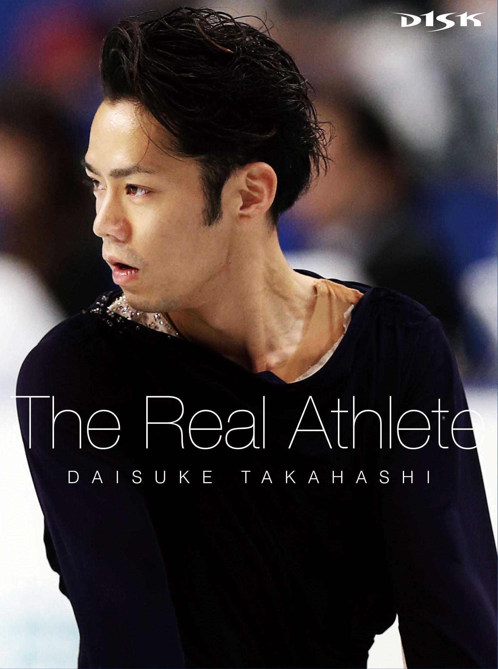 BD【特典付】高橋大輔 The Real Athlete 数量限定生産商品