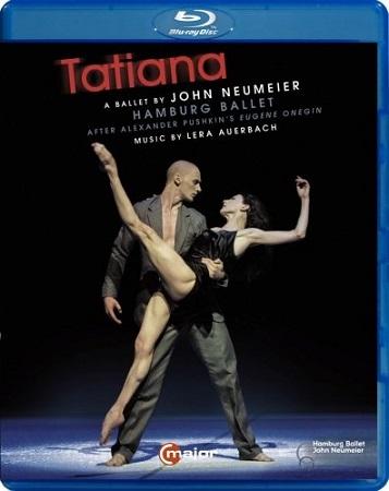 ハンブルク・バレエ「タチヤナ」振付:ジョン・ノイマイヤー (直輸入Blu-ray)