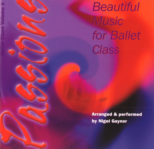 CD Beautiful Music for Ballet Class Vol.5-Passions (NG05C Passions)