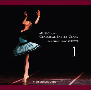 マッシミリアーノ・グレコ Music for Classical Ballet Class 1(CD)