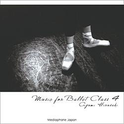 蛭崎あゆみ Music for Ballet Class 4 AYUMI HIRUSAKI (CD)