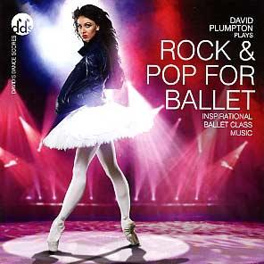 デヴィッド・プランプトン  David Plumpton: Rock and Pop for Ballet (直輸入CD)