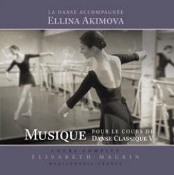 エリーナ・アキモヴァ Musique pour le Cours de Danse Classique 5(CD)