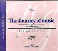 The Journey of music ~音楽の旅~For Ballet Class  yumi yamanishi(CD)