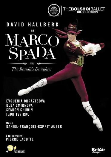 ボリショイ・バレエ「マルコ・スパダ あるいは盗賊の娘」オブラスツォーワ&ホールバーグ (直輸入DVD)