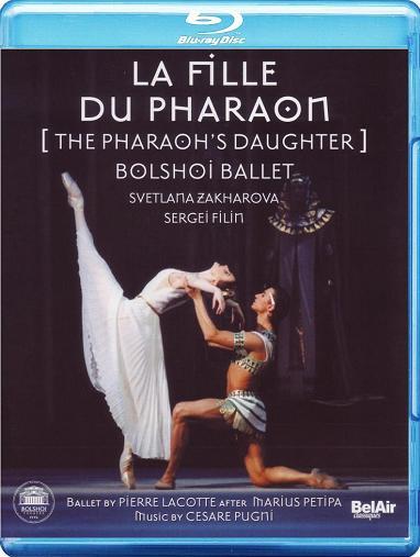 ボリショイ・バレエ「ファラオの娘」ザハーロワ&フィーリン全幕(直輸入Blu-ray)