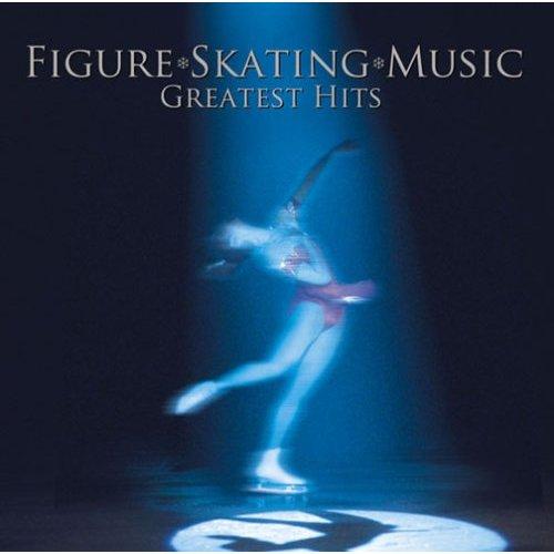 フィギュア・スケート・ミュージック 最新グレイテスト・ヒッツ(CD)