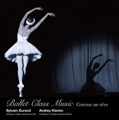 シルヴァン・デュラン Ballet Class Music コム・アン・レーヴ (CD)