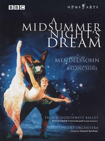 パシフィック・ノースウエスト・バレエ「真夏の夜の夢」(直輸入DVD)