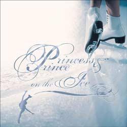 プリンセス&プリンス ON THE アイス(CD)