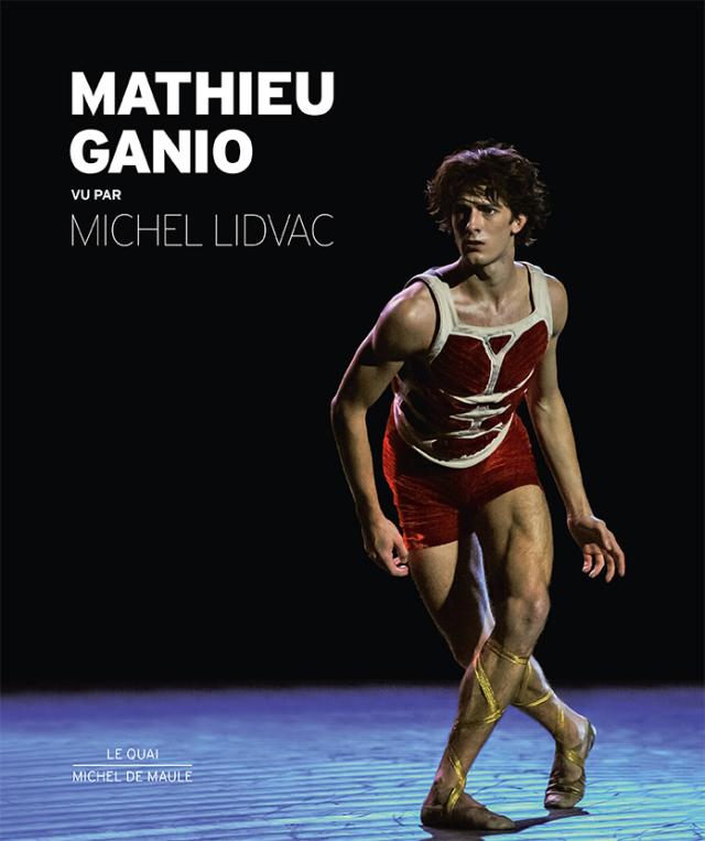 【特典付】マチュー・ガニオ写真集 MATHIEU GANIO - VU PAR MICHEL LIDVAC