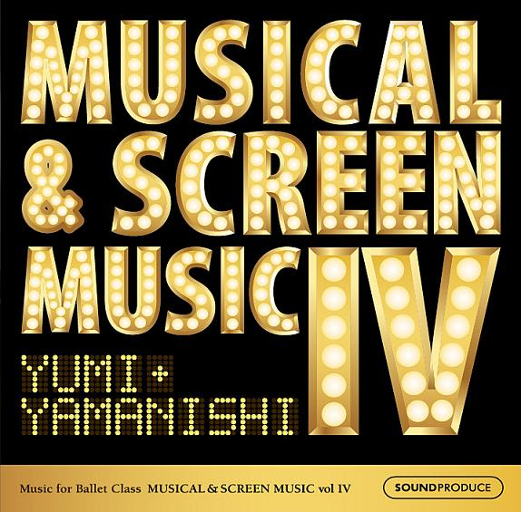 MUSICAL&SCREEN MUSIC For Ballet Class Vol.4  yumi yamanishi(CD)