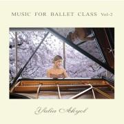 MUSIC FOR BALLET CLASS.VOL-2  Yulia Akyol(CD)