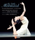 【OpusArte&BelAirフェア】サンフランシスコ・バレエ:ジョン・ノイマイヤー「人魚姫」ヤンヤン・タン(直輸入Blu-ray)