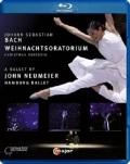 ハンブルク・バレエ「クリスマス・オラトリオ」振付ジョン・ノイマイヤー (直輸入Blu-ray)