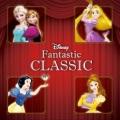 【対象商品3点以上でトートバッグ付き】ディズニー・ファンタスティック・クラシック(CD)