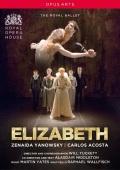 【OpusArte&BelAirフェア】英国ロイヤル・バレエ「エリザベス」(直輸入DVD)